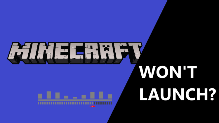 minecraft won't launch