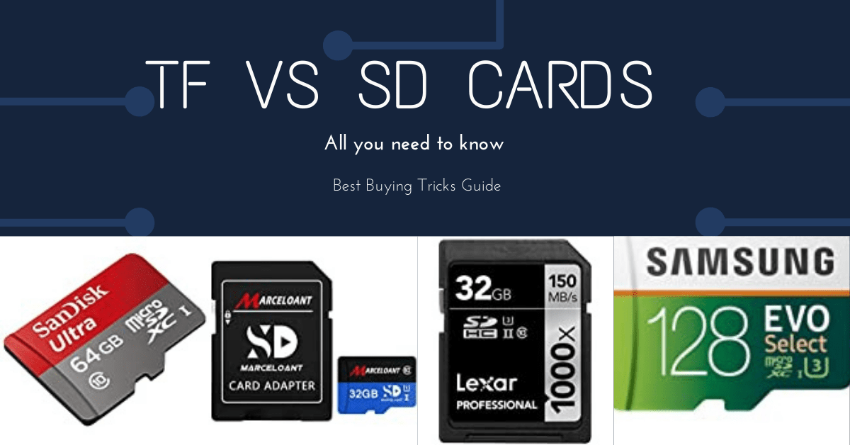 TF cards Vs SD Card