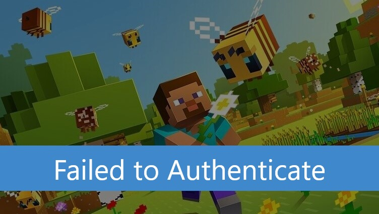 Minecraft Failed to Authenticate Your Connection 2020
