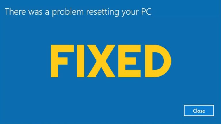 There Was a Problem Resetting Your PC?