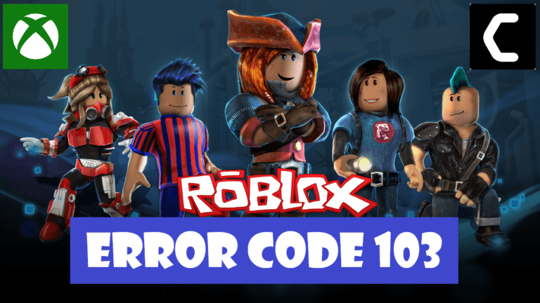 Roblox Error Code 103 on Xbox One? What is Error Code 103 on Roblox?