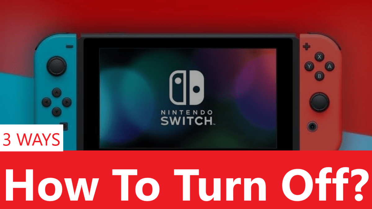 How to Turn Off Nintendo Switch