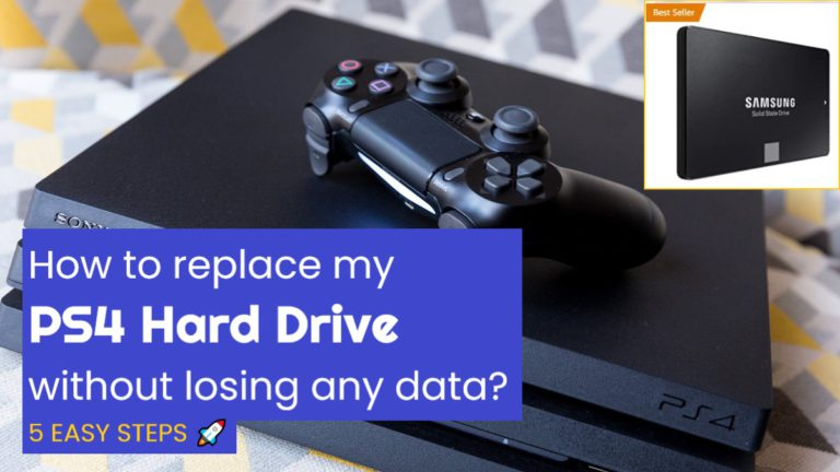 How to Replace PS4 Hard Drive Without Losing Data