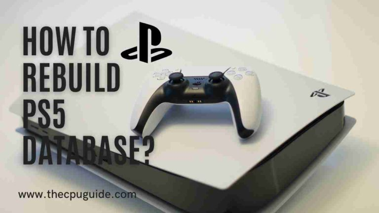 PS5 Rebuild Database? How To Rebuild Database On PS5?