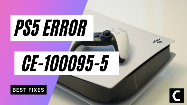 How to Fix PS5 Error CE-100095-5? Can't Start Game or App PS5?