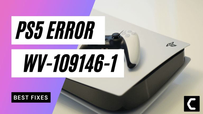 How to Fix Error Code WV-109146-1? Unable to Connect to Server?