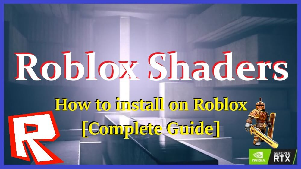 Roblox Shaders