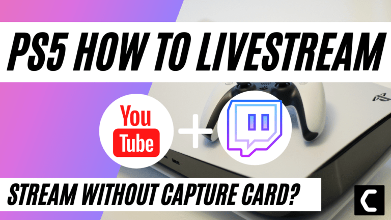 How To Livestream On YouTube/Twitch From PS5 – Stream On PS5 Without Capture Card