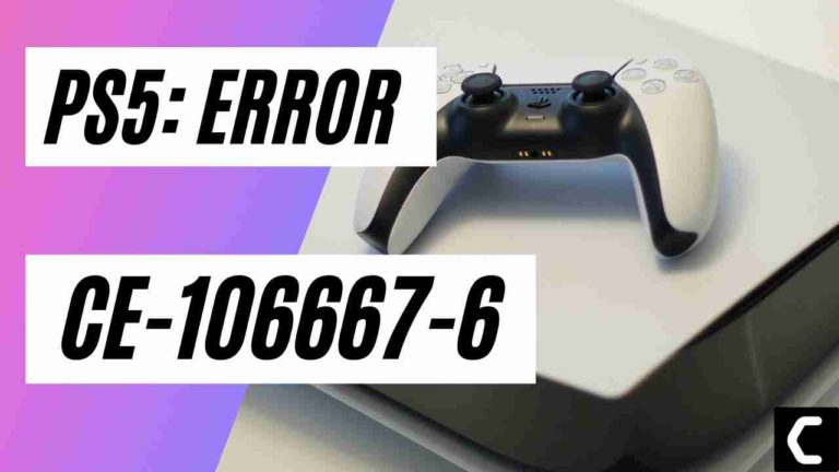 How To Fix PS5 Error CE-106667-6? Something Went Wrong?
