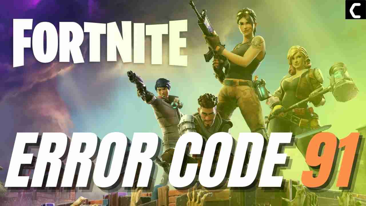 Fortnite Error Code 91: Unable to Join Party?
