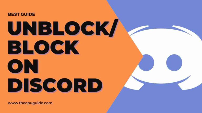Unblocked Discord: How to Block or Unblock Someone on Discord?