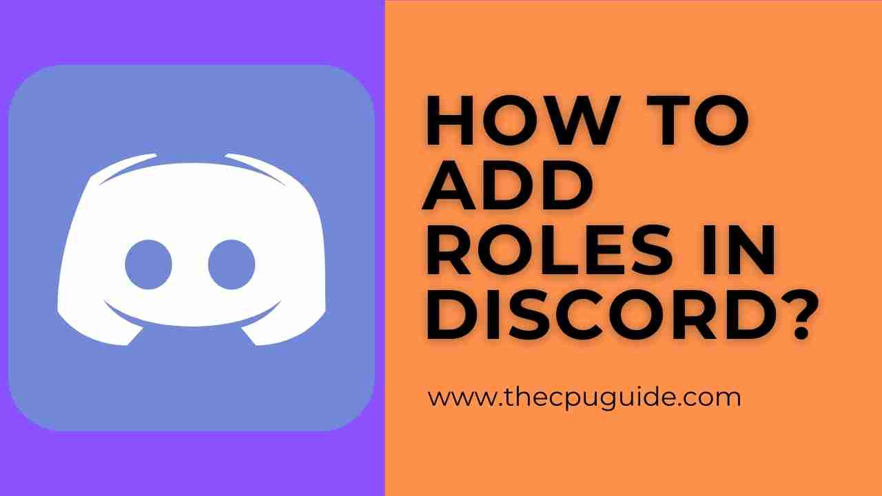 How to Make Roles In Discord? CREATE, ADD, DELETE Roles in DISCORD?