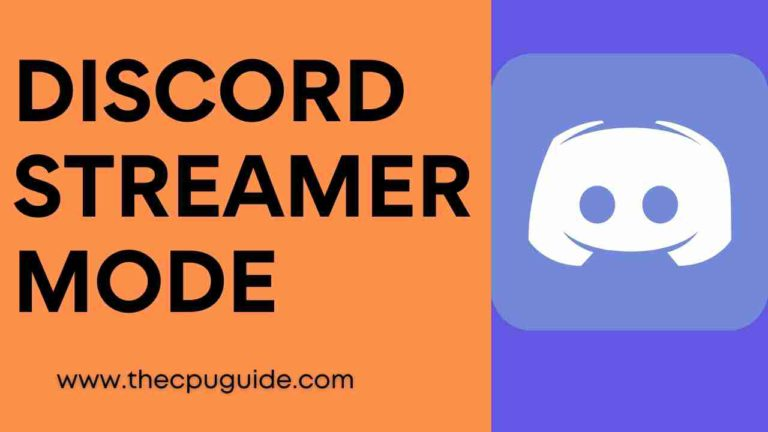 Discord Streamer Mode? What/Why/How Streamer Mode Discord?