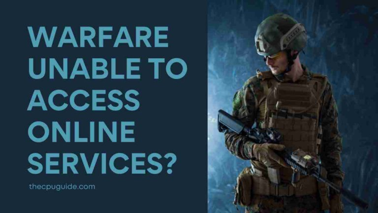 Warfare Unable to Access Online Services? Modern Warzone Connecting to Online Services?