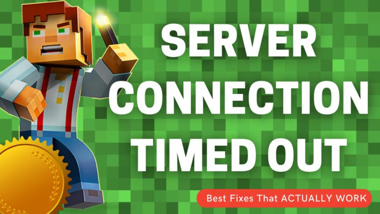 Minecraft Server Connection Timed Out? Can't Connect to Minecraft Server Connection Timed Out?