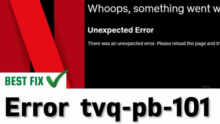 Netflix Error tvq-pb-101 (1.1.6.8) | We're having trouble playing this title right now?