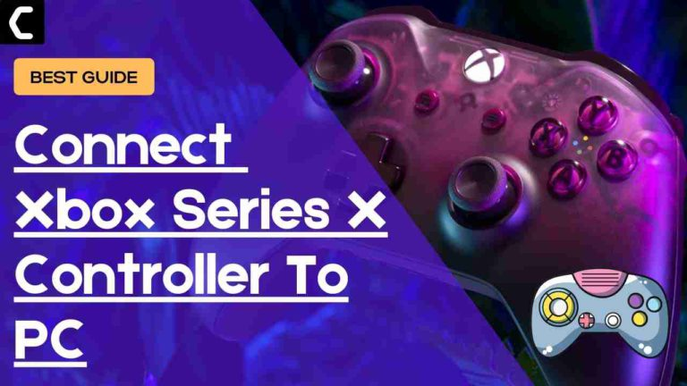 How To Connect Xbox Series X Controller To PC? Xbox Controller For PC?