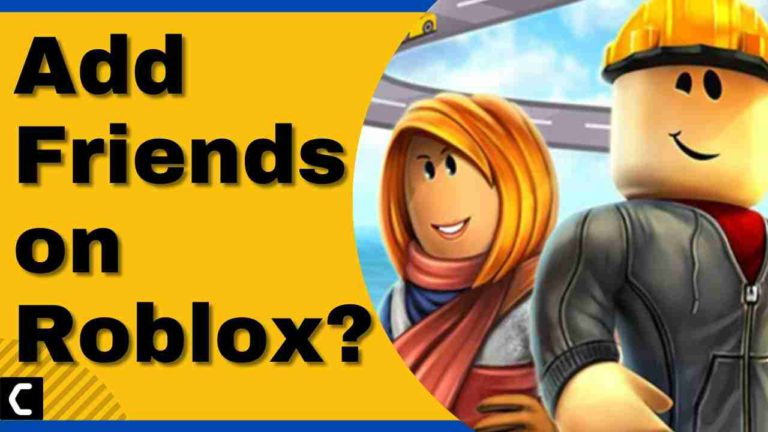 How to Add Friends on Roblox?