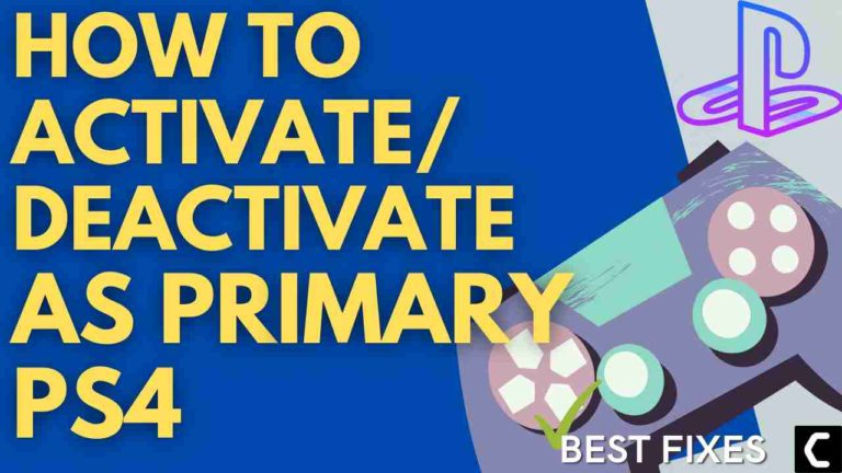 How to Activate/Deactivate as Primary PS4