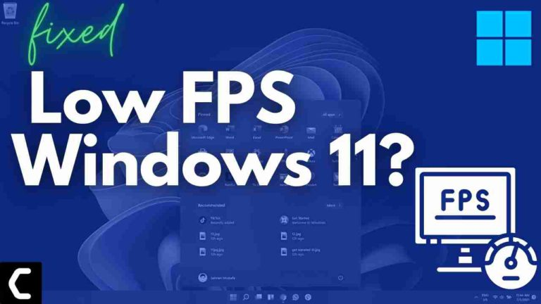 How To Fix Low FPS When Gaming on Windows 11?