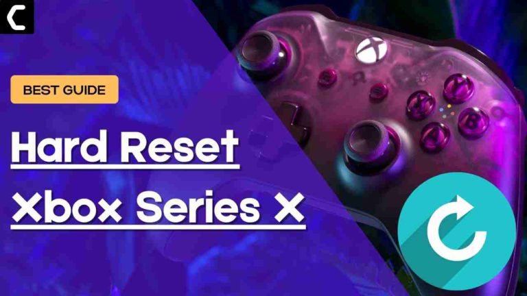 How to Hard Reset Xbox Series X/S? How to Power cycle Xbox Series X/S?