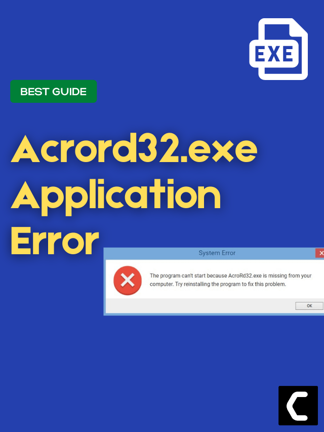 How To Fix Acrord32.exe Application Error? Best Guide to FIX