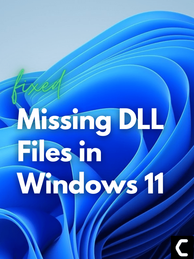 How to fix Missing DLL Files Windows 11? Best Guide to FIX