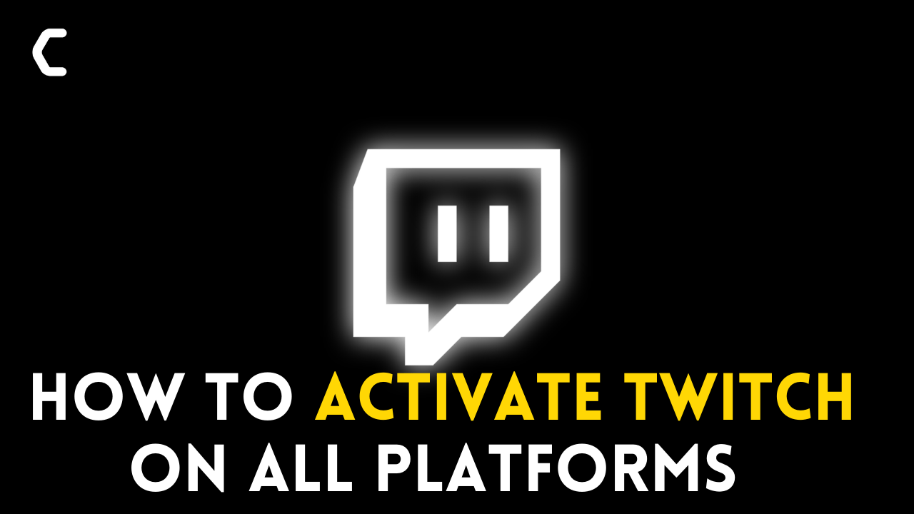How to Activate Twitch on PS4,PS5, Xbox 360, Xbox One, Amazon Fire Stick, Apple TV, Roku, Andriod, iOS?
