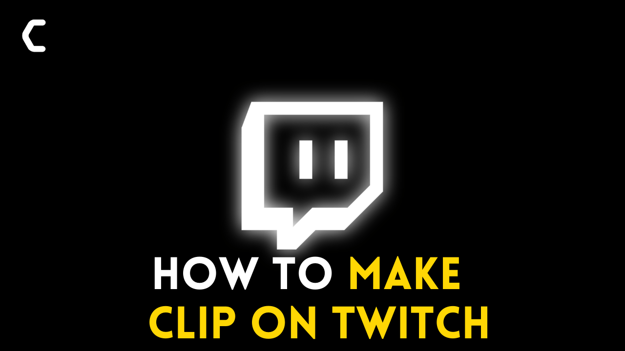 How to Clip on Twitch? Detailed Tutorial with PICTURES
