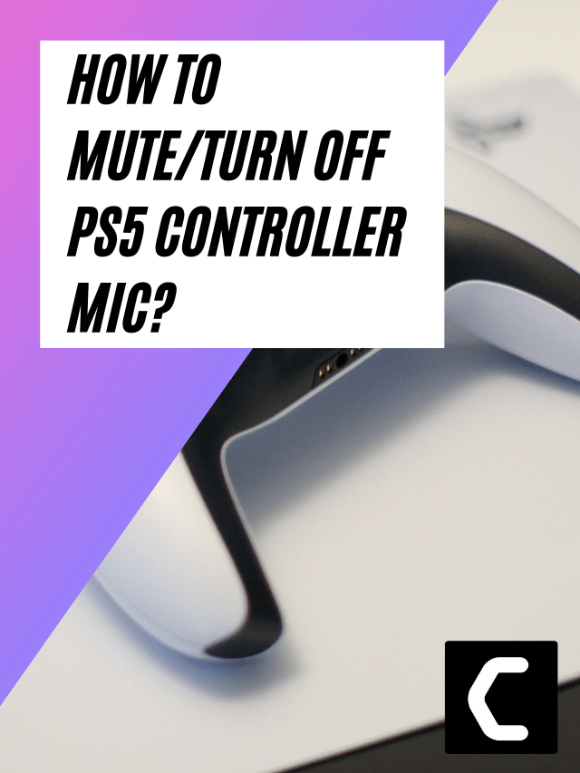 How To Disable PS5 Controller Mic? Turn off PS5 Controller Mic?