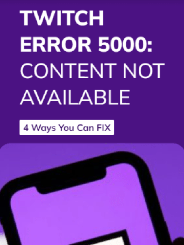 Twitch Error 5000: Content Not Available when Streaming