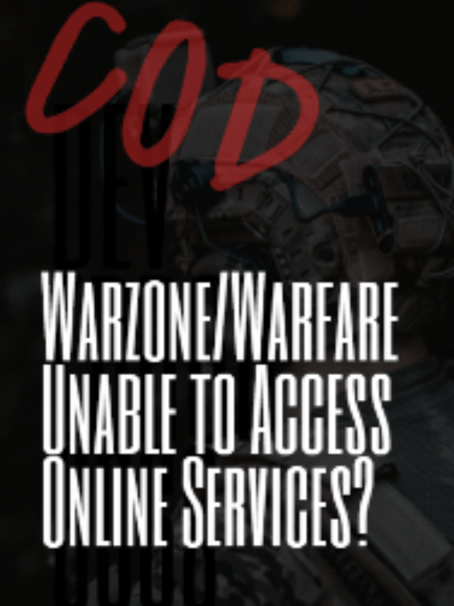Modern Warzone/Warfare Unable to Access Online Services
