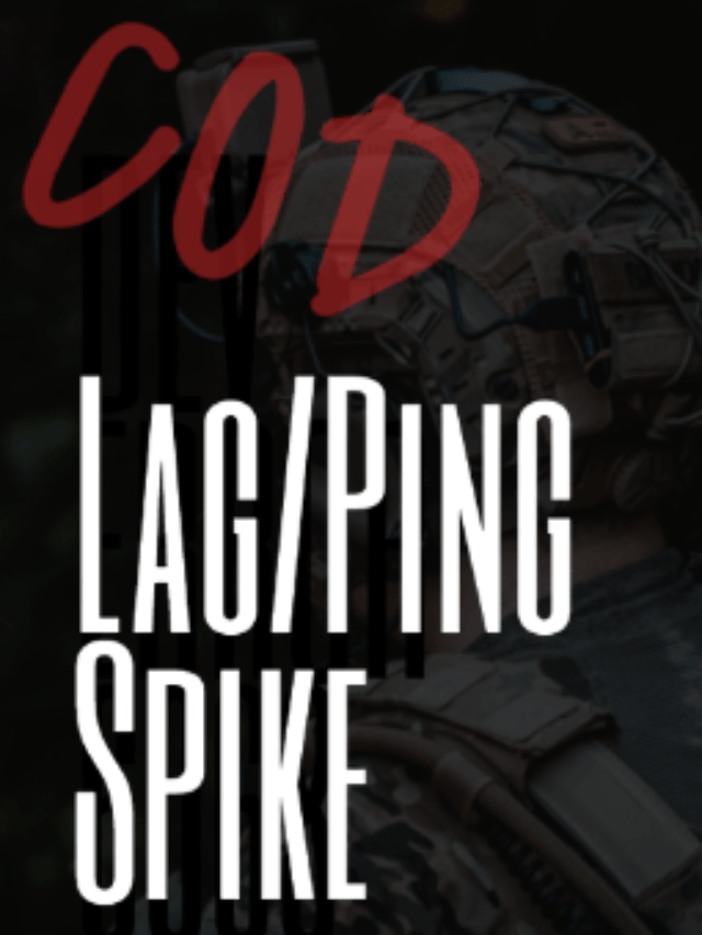 Modern Warfare Lag/Ping Spikes? How to Fix Lag?